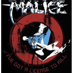 "MALICE ""Licence to KIll"" T-Shirt"