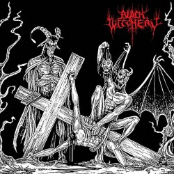 "BLACK WITCHERY ""Desecration of the Holy Kingdom"" CD"