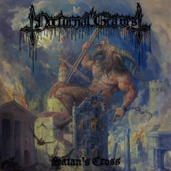 "NOCTURNAL GRAVES ""Satan's Cross"" LP + 10""EP"