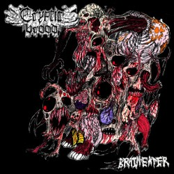 "CRYPTIC BROOD ""Brain Eater"" CD"