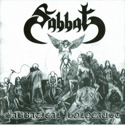 "SABBAT ""Sabbatical Holocaust"" CD"