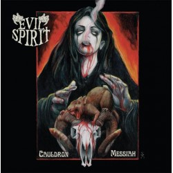 "EVIL SPIRIT ""Cauldron Messiah"" CD"