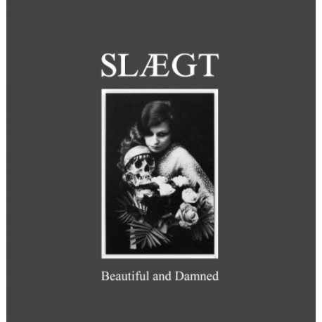 """SLÆGT """"Beautiful and Damned"""" MLP"""