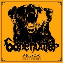 "BONEHUNTER ""Rabid Sonic Fire"" CD"