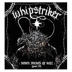 "WHIPSTRIKER ""Seven Inches of Hell (Part II)"" CD"