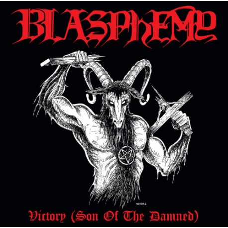 """BLASPHEMY """"Victory (Son of the Damned)"""" CD"""