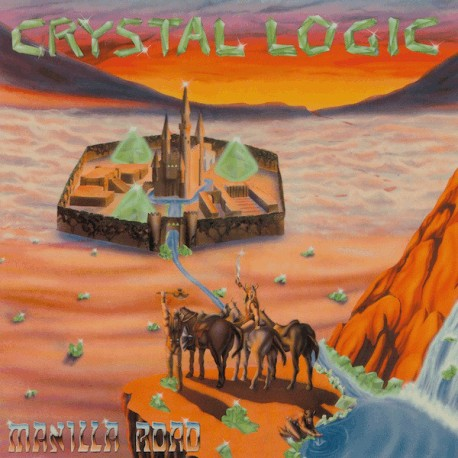 "MANILLA ROAD ""Crystal Logic"" LP"