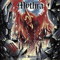 """MYTHRA """"Still Burning"""" CD"""