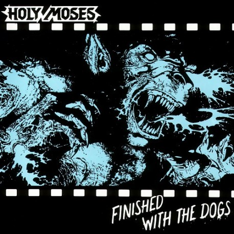 "HOLY MOSES ""Finished With The Dogs"" CD"