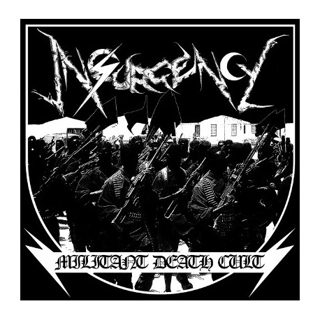 "INSURGENCY ""Militant Death Cult"" CD"