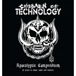 "CHILDREN OF TECHNOLOGY ""Apocalyptic Compendium - 10 Years In Chaos, Noise And Warfare"" CD"