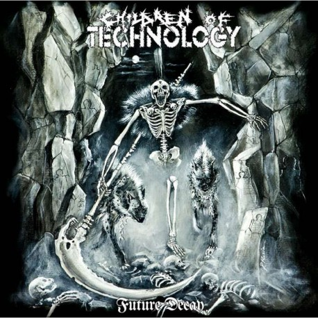 """CHILDREN OF TECHNOLOGY """"Future Decay"""" CD"""