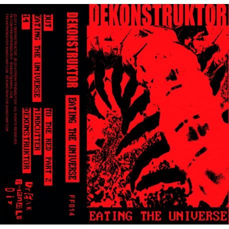 """DEKONSTRUKTOR """"Eating The Universe"""" K7"""