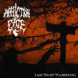 "AFFLICTION GATE ""Last Night Wandering"" CD"