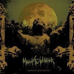 "MEGASCAVENGER ""Descent Of Yuggoth"" CD"