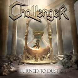 "CHALLENGER ""Turned to Dust"" CD"
