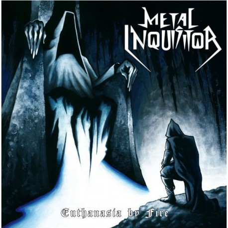 """METAL INQUISITOR """"Euthanasia by Fire"""" 7""""EP"""