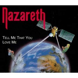 "NAZARETH ""Tell Me That You Love Me"" MCD"