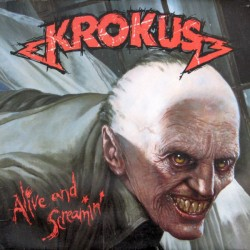 "KROKUS ""Alive And Screamin'"" CD"