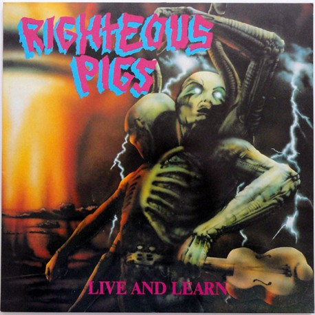 "RIGHTEOUS PIGS ""Live And Learn"" LP"