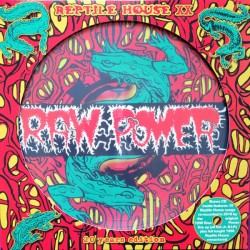 "RAW POWER ""Reptile House XX"" PD + CD"