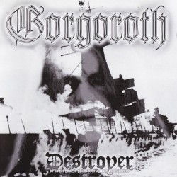 "GORGOROTH ""Destroyer"" CD"