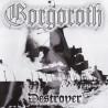 "GORGOROTH ""Destroyer"" CD"