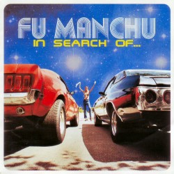 "FU MANCHU ""In Search Of..."" CD"