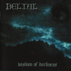 "BELIAL ""Wisdom of Darkness "" CD"