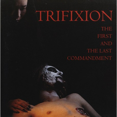 "TRIFIXION ""The First and the Last Commandment"" CD"
