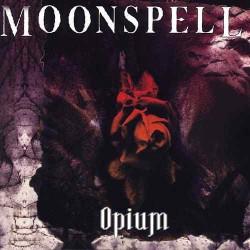 "MOONSPELL ""Opium"" MCD"