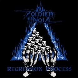 "ZOLDIER NOIZ ""Regression Process"" LP"