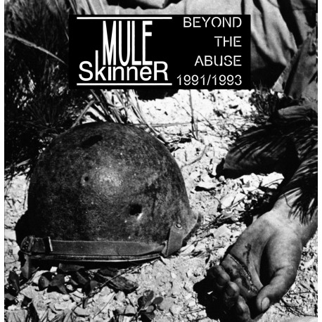 "MULE SKINNER ""Beyond The Abuse 1991/1993"" LP"