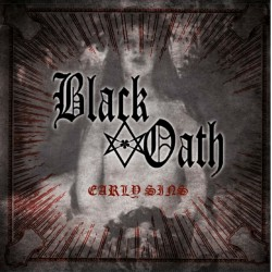 "BLACK OATH ""Early Sins"" CD"