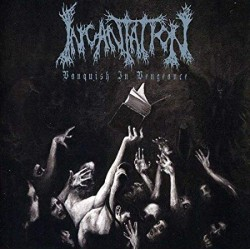 "INCANTATION ""Vanquish In Vengeance"" CD"