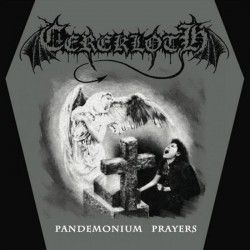 "CEREKLOTH ""Pandemonium Prayers"" 7""EP"
