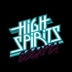 """HIGH SPIRITS """"Escape!"""" EP"""