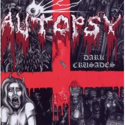 "AUTOPSY ""Dark Crusades"" CD"