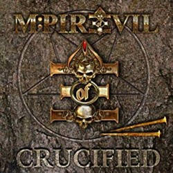 "M-PIRE OF EVIL ""Crucified"" CD"