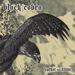 "BLACK COBRA ""Feather and Stone"" PD"