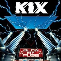 "KIX ""Blow My Fuse"" CD"
