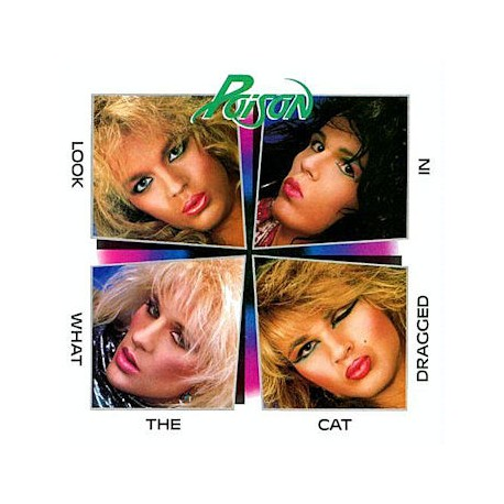 "POISON ""Look What the Cat Dragged In"" CD"