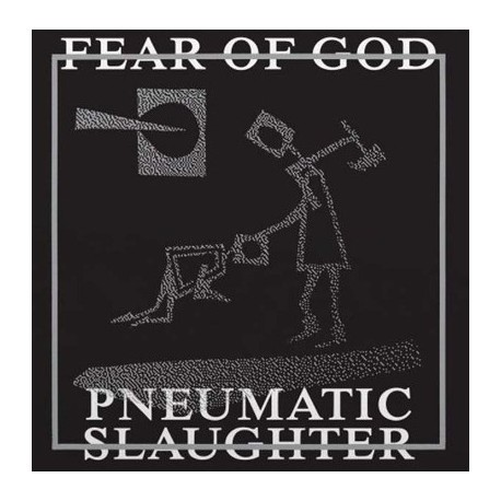 """FEAR OF GOD """"Pneumatic slaughter - extended version"""" LP"""