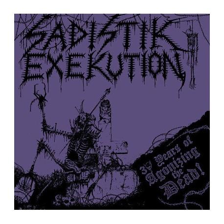 """SADISTIK EXEKUTION """"30 Years Of Agonizing The Dead!"""" CD"""