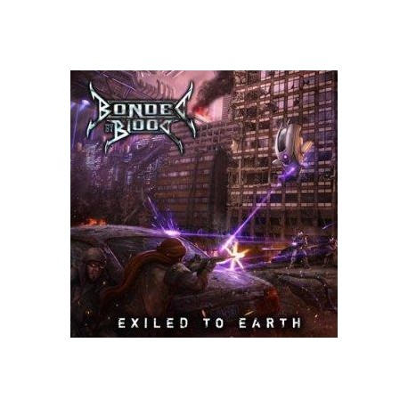 """BONDED BY BLOOD """"Exiled To Earth"""" LP"""