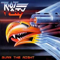 "RIOT CITY ""Burn The NIght"" LP"