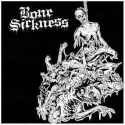 "BONE SICKNESS ""S/T"" 7""EP"