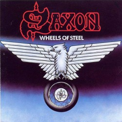 "SAXON ""Wheels of Steel"" CD"