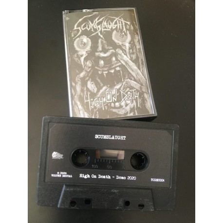 "SCUMSLAUGHT ""High On Death"" Tape"