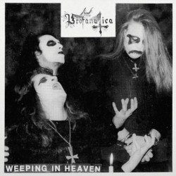 "PROFANATICA ""Weeping In Heaven"" 7""EP"